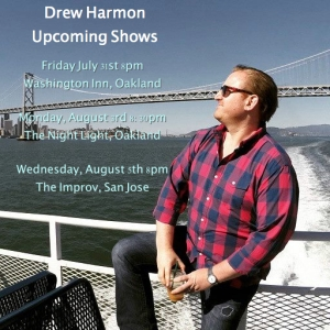 Drew Shows Late July