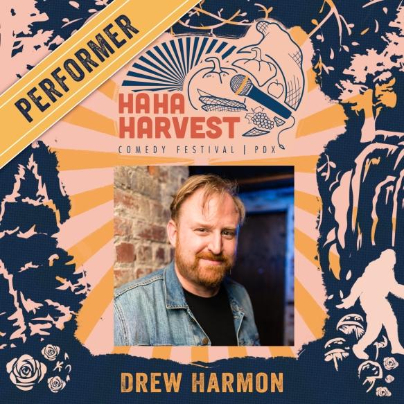 HaHaHarvest-2019Performer-Drew Harmon